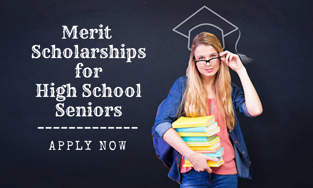 Merit Scholarships for High School Seniors