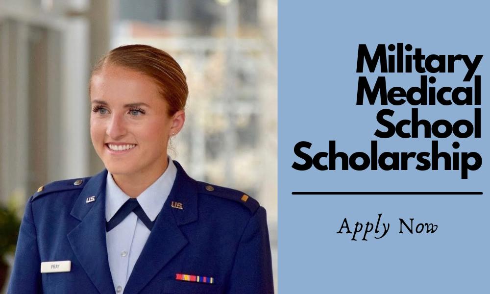Military Medical School Scholarship