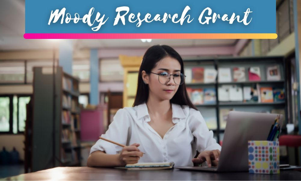 Moody Research Grant