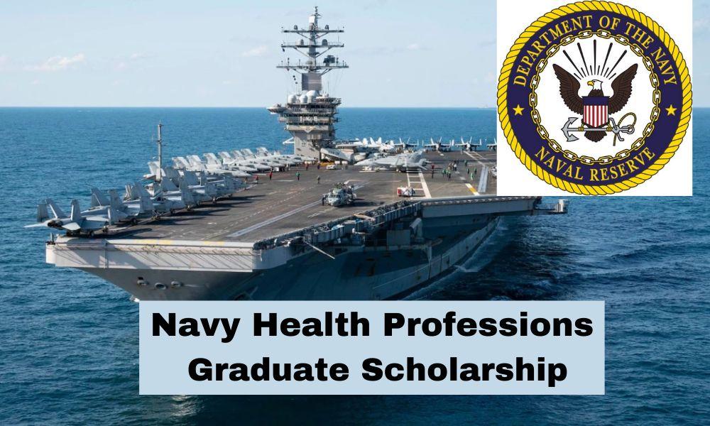 Navy Health Professions Graduate Scholarship