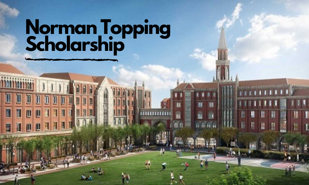 Norman Topping Scholarship