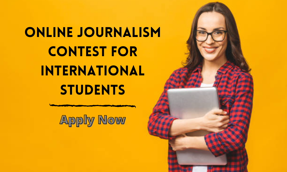 Online Journalism Contest for International Students