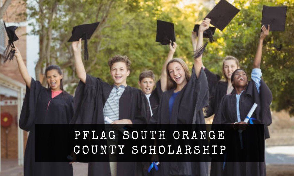 PFLAG South Orange County Scholarship