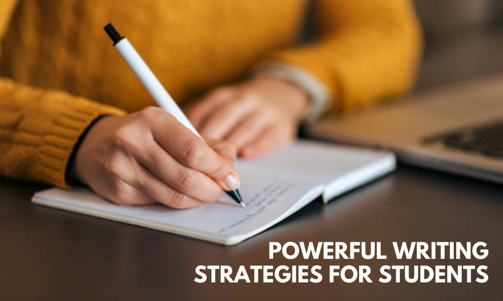 Powerful Writing Strategies for Students