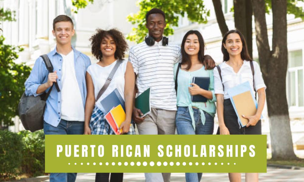 Puerto Rican Scholarships