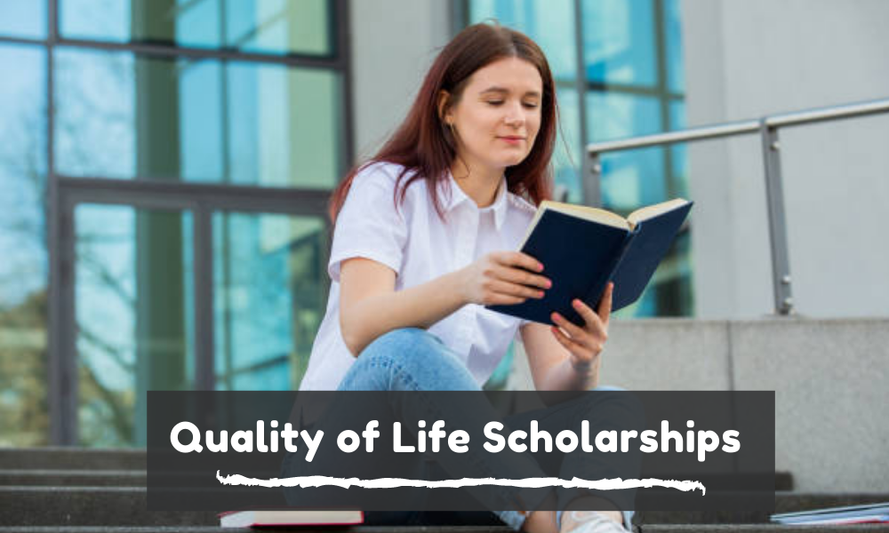 Quality of Life Scholarships