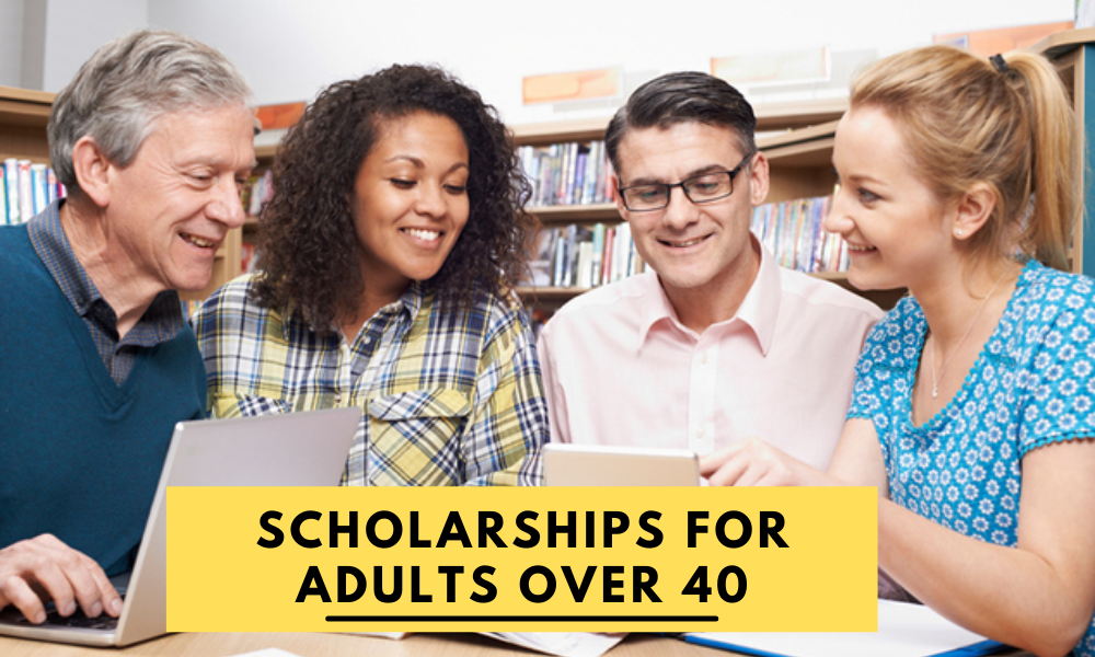 Scholarships for Adults Over 40