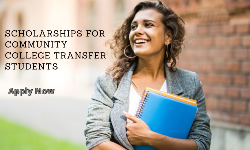 Scholarships for Community College Transfer Students