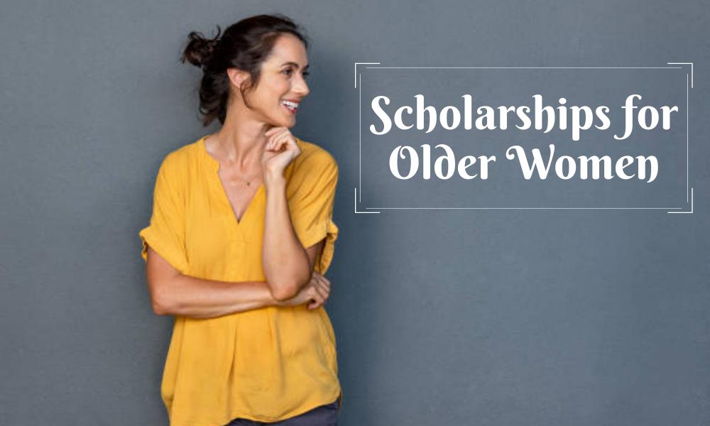 Scholarships for Older Women