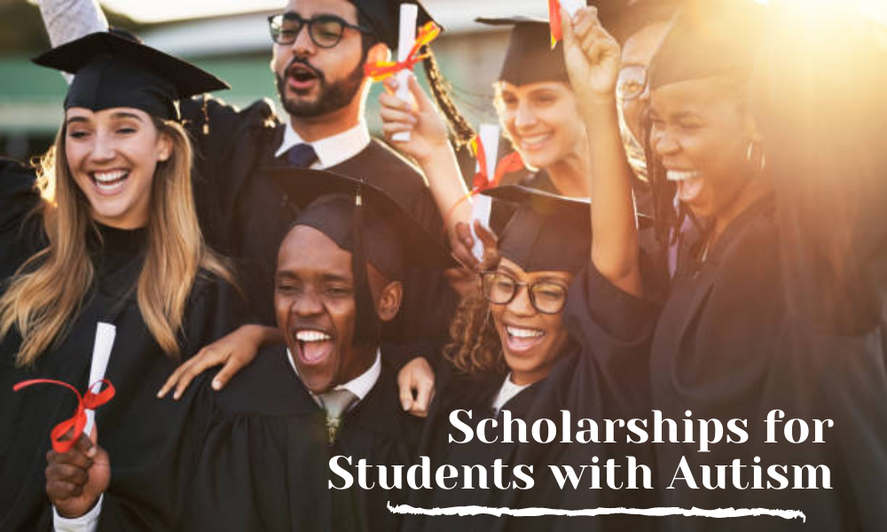Scholarships for Students with Autism