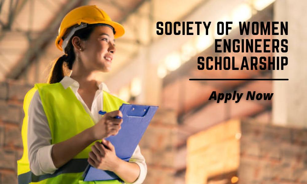 Society of Women Engineers Scholarship