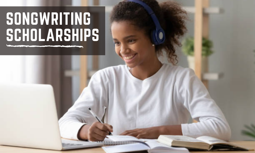 Songwriting Scholarships