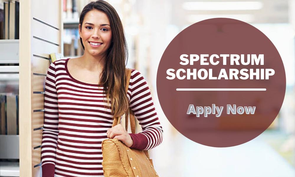 Spectrum Scholarship