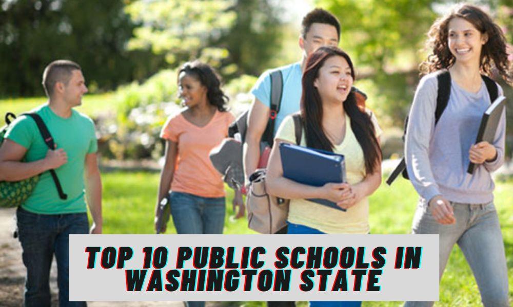 Top 10 Public Schools in Washington State