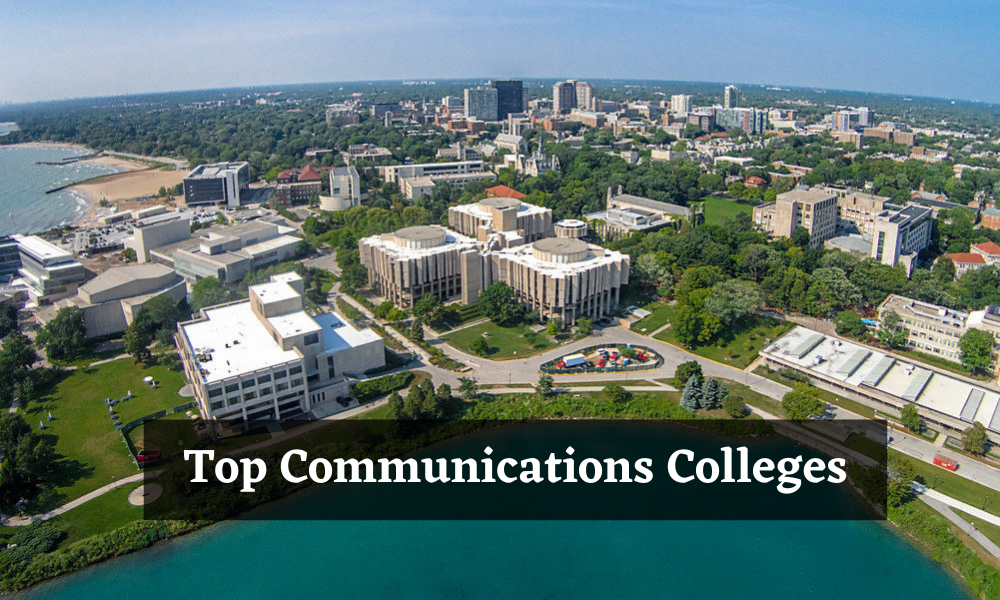 Top Communications Colleges