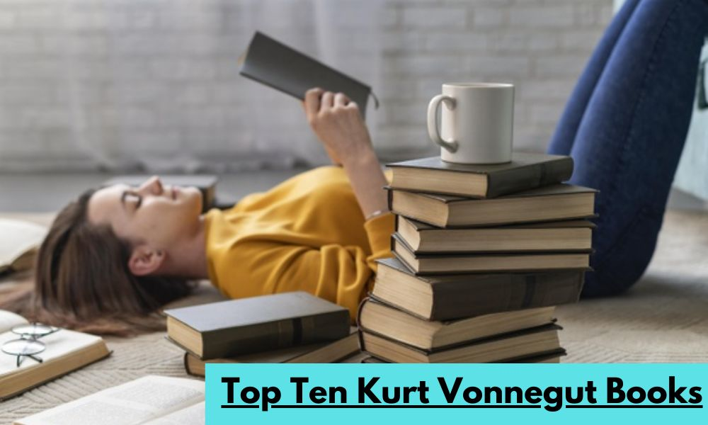 Top Ten Kurt Vonnegut Books