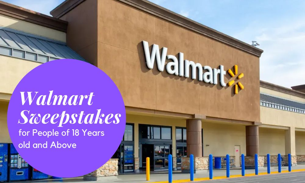 Walmart Sweepstakes for People of 18 Years old and Above