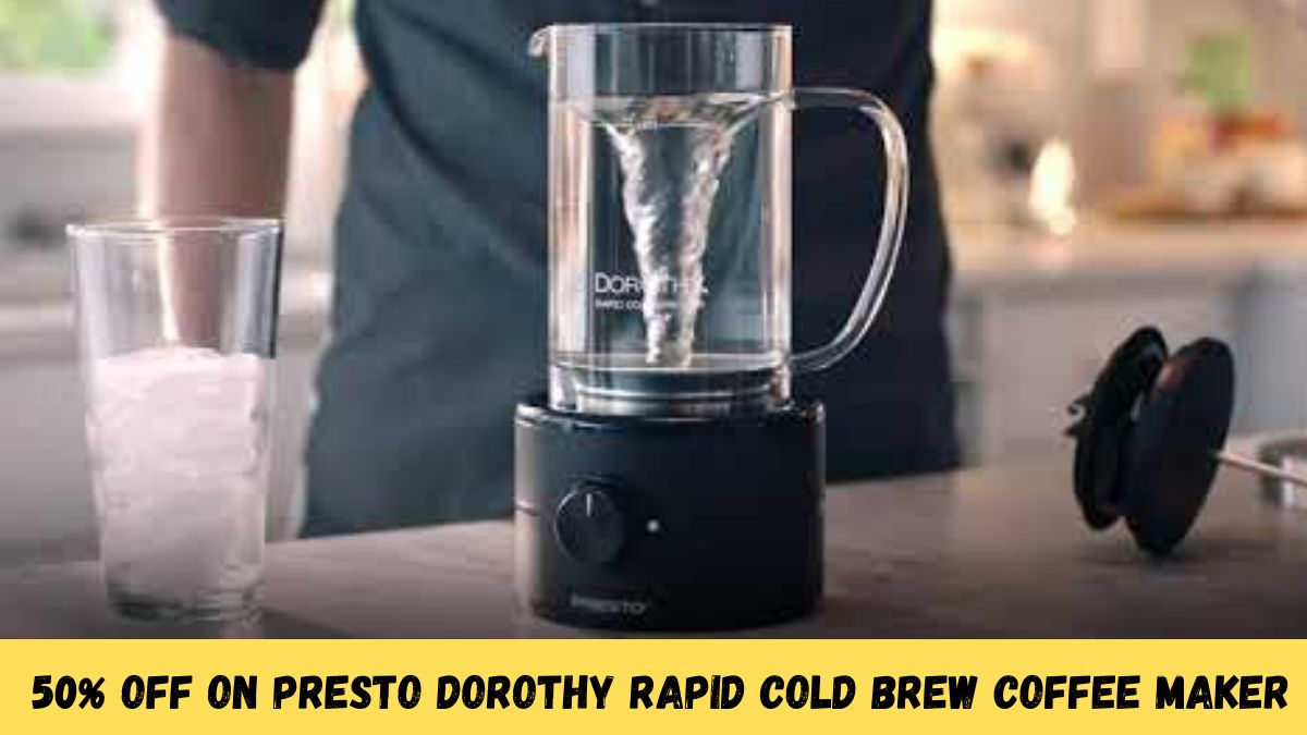50% Off on Presto Dorothy Rapid Cold Brew Coffee Maker