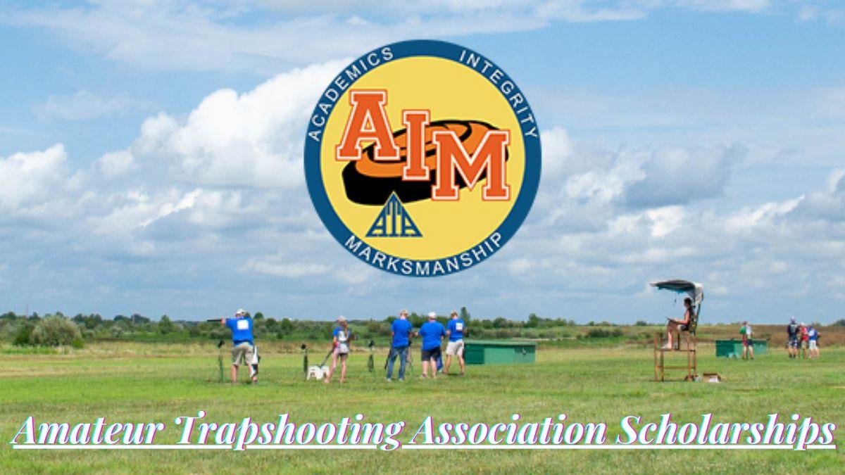 Amateur Trapshooting Association Scholarships