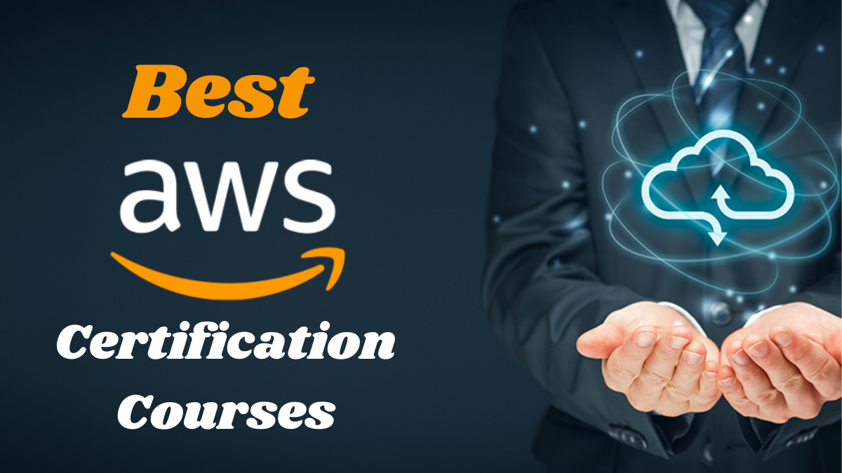 Best AWS Certification Courses