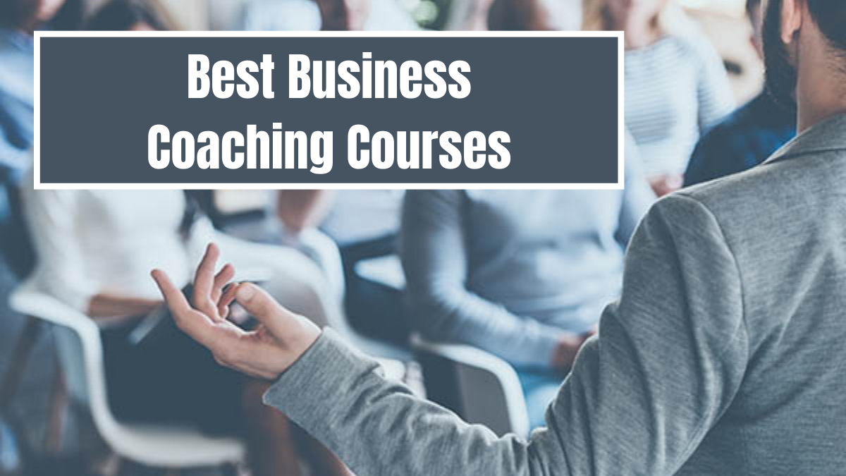 Best Business Coaching Courses
