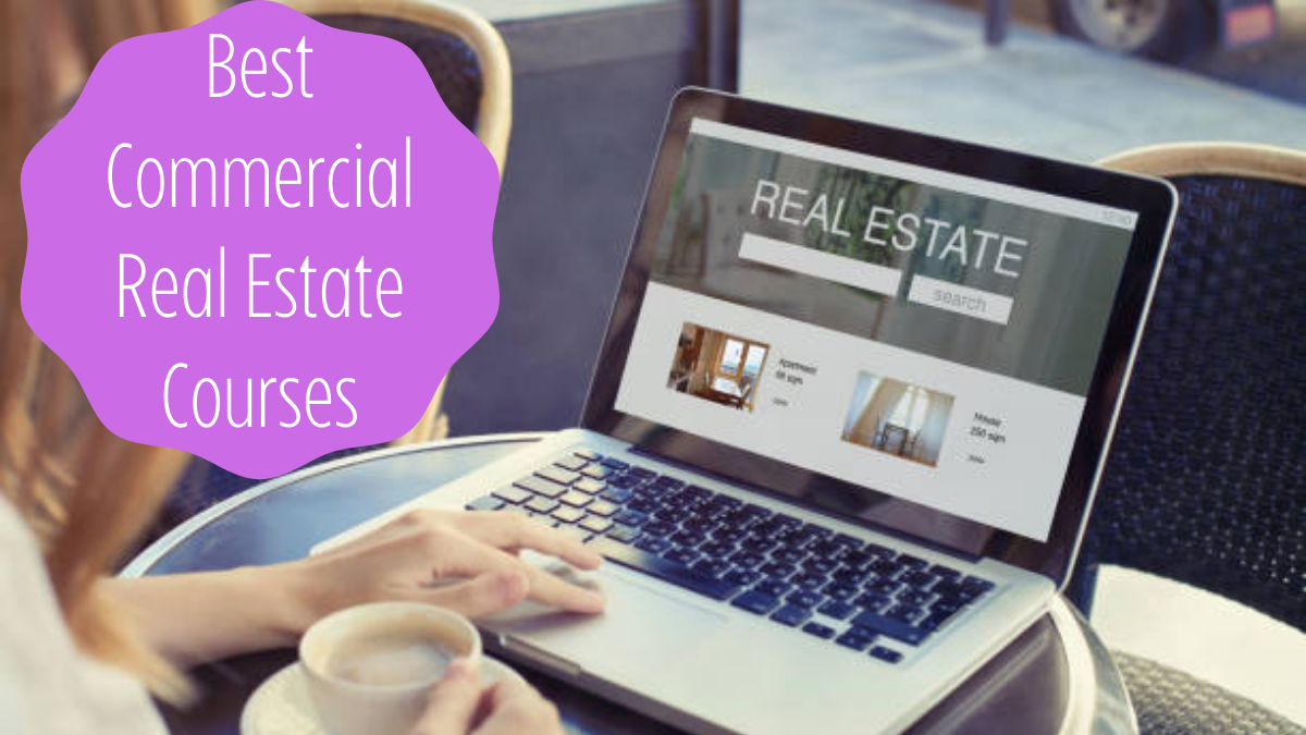 Best Commercial Real Estate Courses