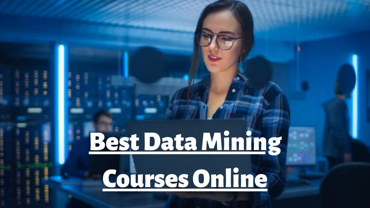 Best Data Mining Courses Online