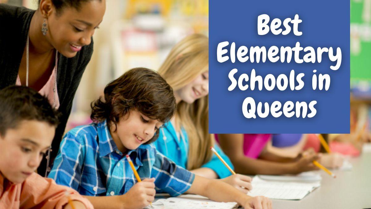 Best Elementary Schools in Queens