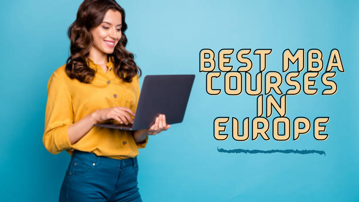 Best MBA Courses in Europe