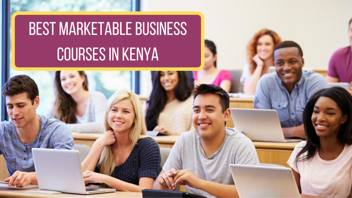Best Marketable Business Courses in Kenya