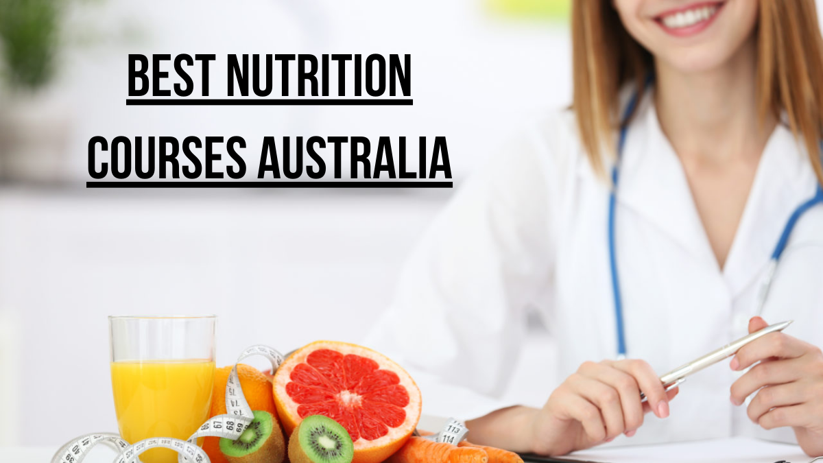 Best Nutrition Courses Australia