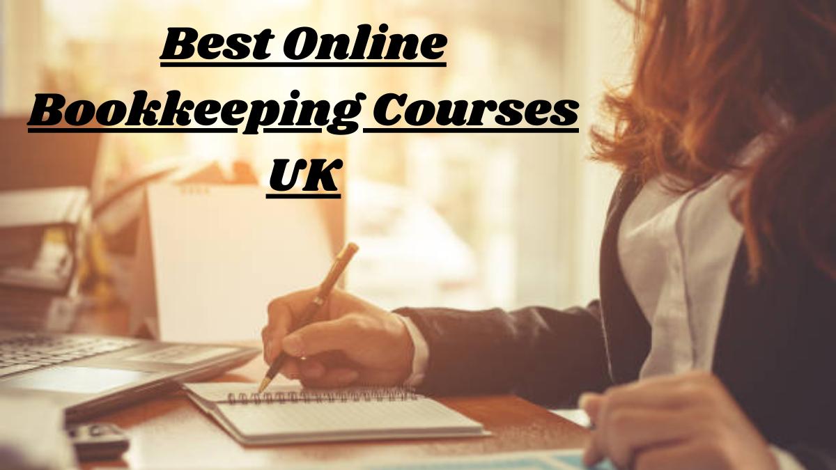 Best Online Bookkeeping Courses UK