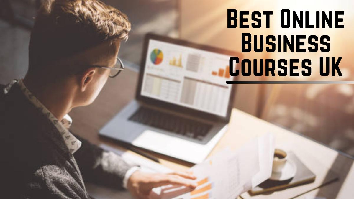 Best Online Business Courses UK