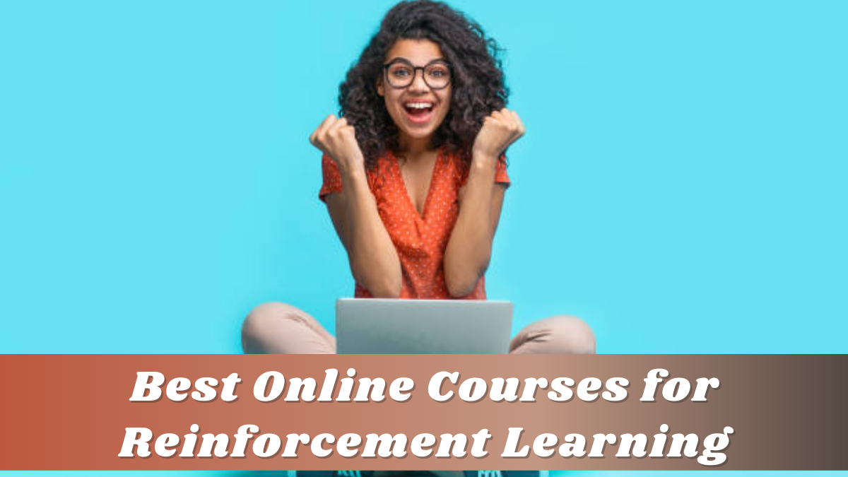 Best Online Courses for Reinforcement Learning