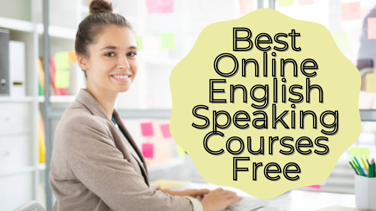 Best Online English Speaking Courses Free