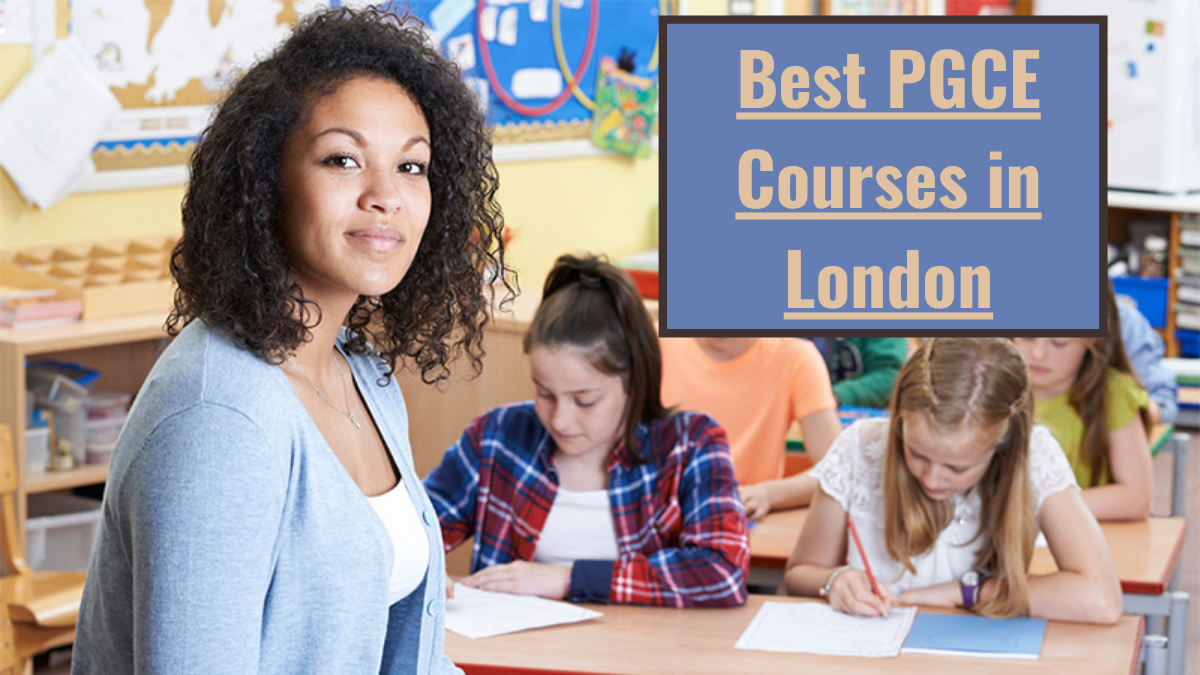 Best PGCE Courses in London