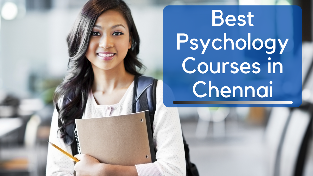 Best Psychology Courses in Chennai