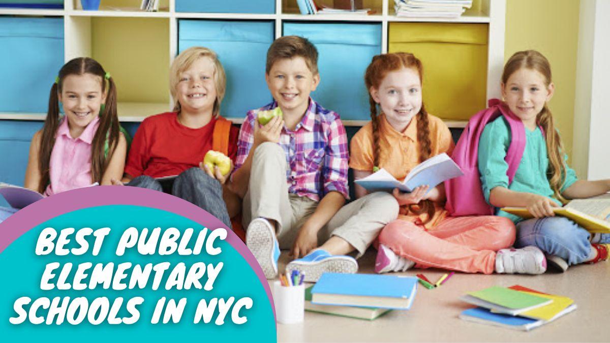 Best Public Elementary Schools in NYC