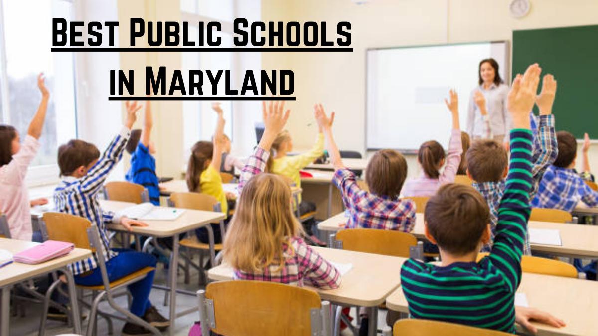 Best Public Schools in Maryland