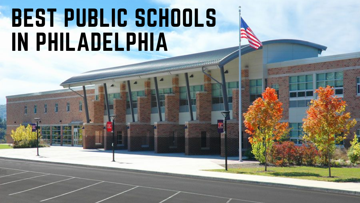 Best Public Schools in Philadelphia
