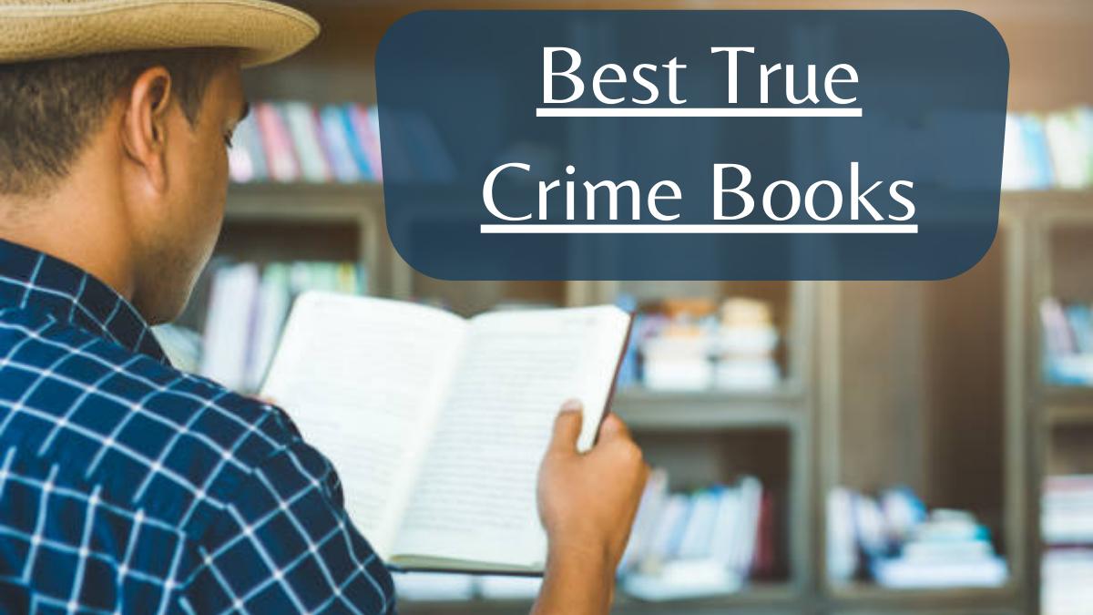 Best True Crime Books