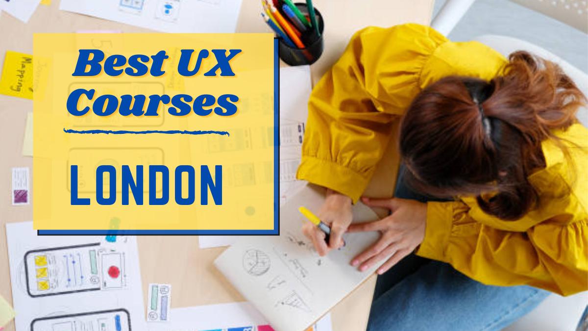 Best UX Courses London