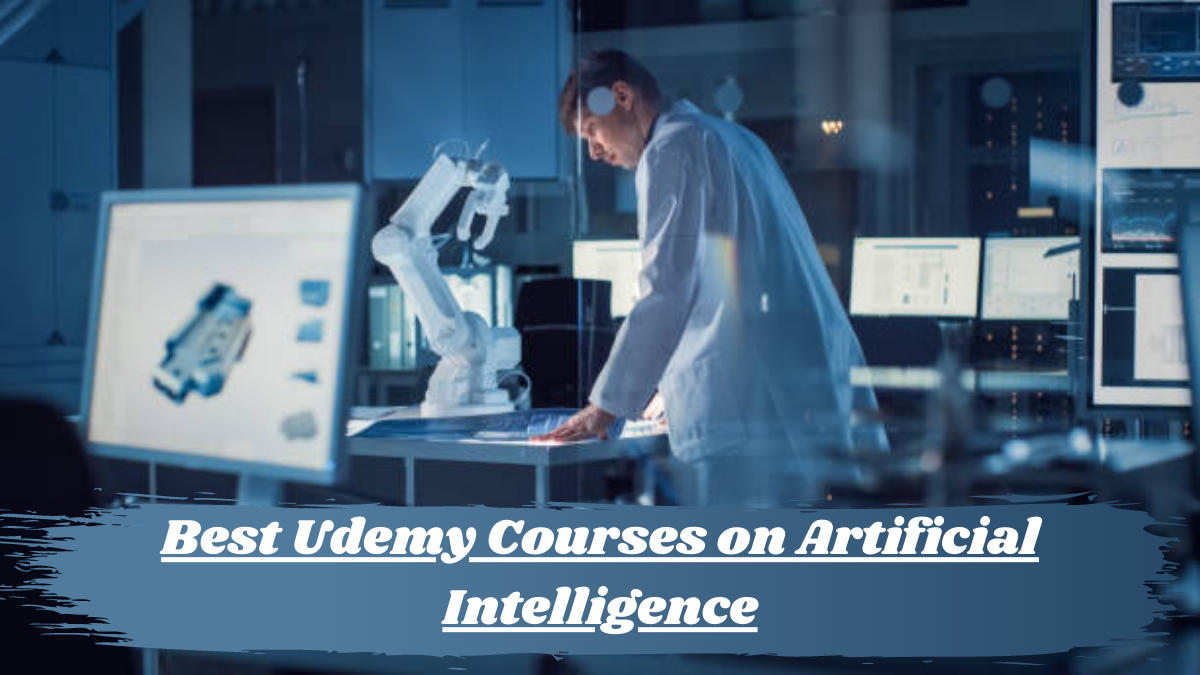 Best Udemy Courses on Artificial Intelligence