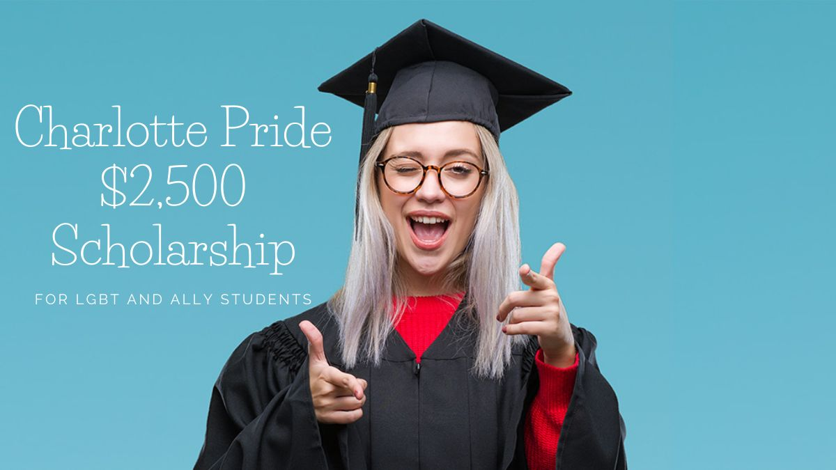 Charlotte Pride $2,500 Scholarship for LGBT and Ally Students