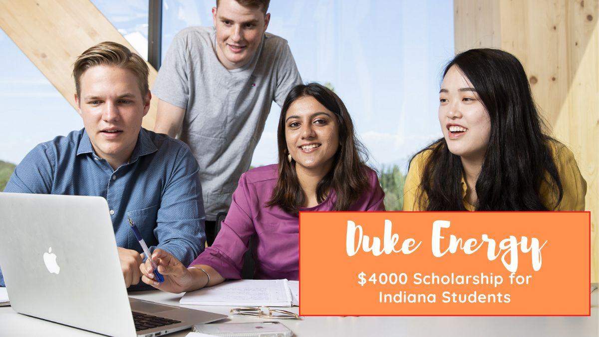 Duke Energy $4000 Scholarship for Indiana Students