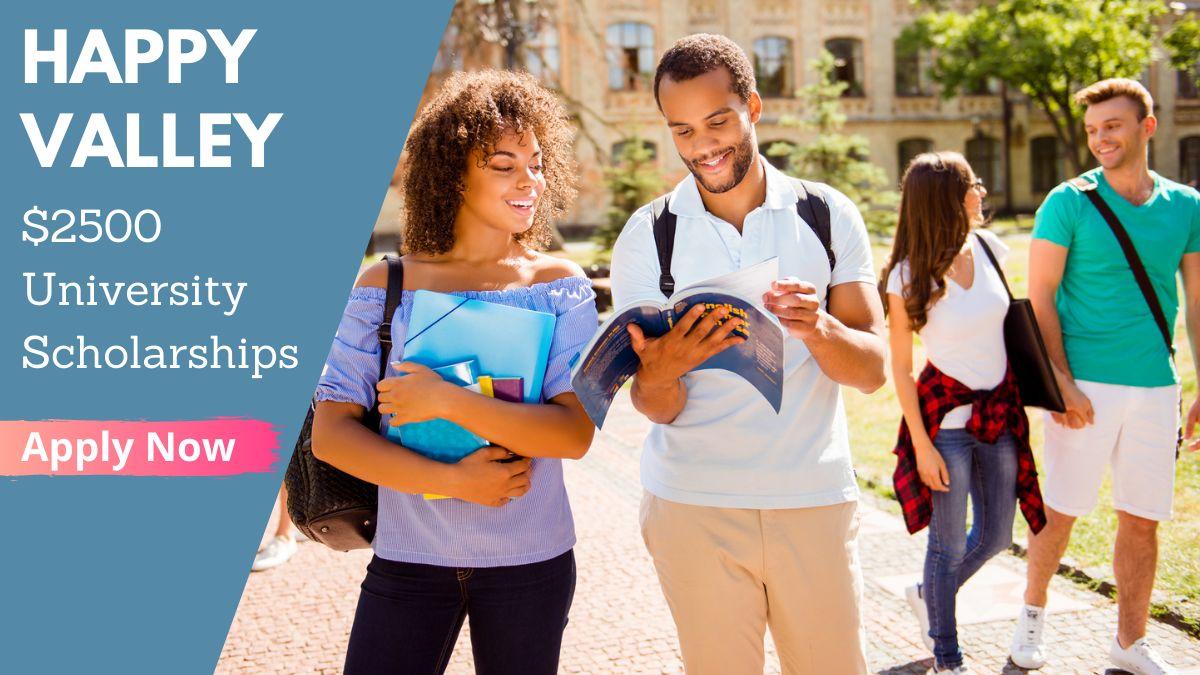 Happy Valley $2500 University Scholarships