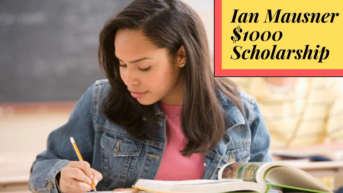 Ian Mausner $1000 Scholarship