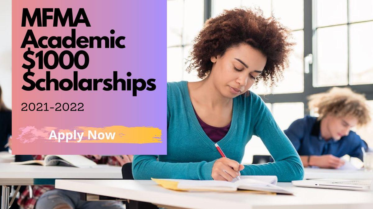 MFMA Academic $1000 Scholarships 2021-2022