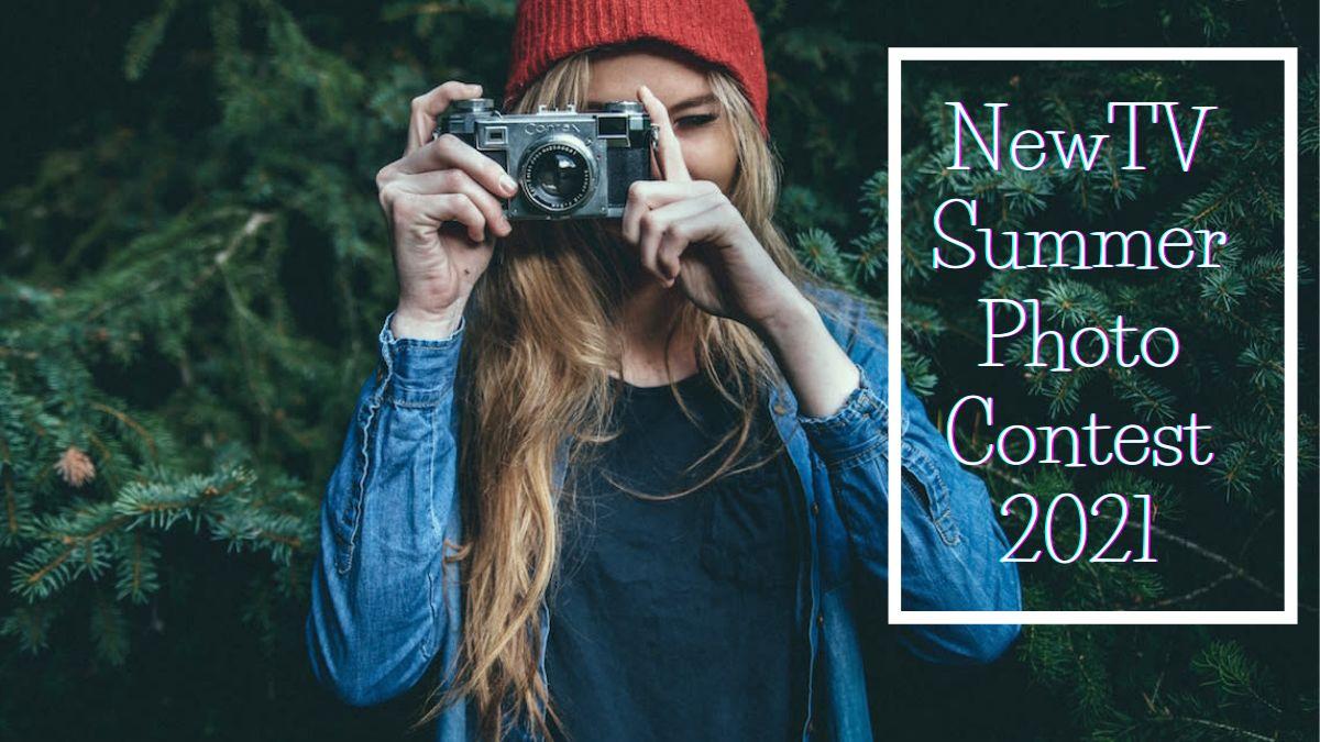 NewTV Summer Photo Contest 2021