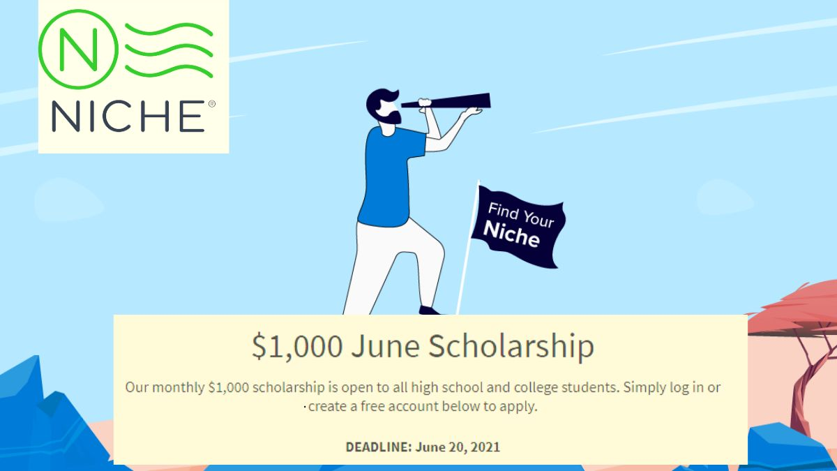 Niche June Scholarship for High School and College Students